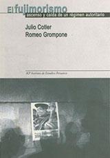 El fujimorismo. Ascenso y descenso de un régimen autoritario - Julio Cotler